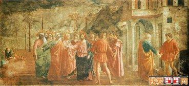 意大利文艺复兴时代画家马萨乔作品赏析